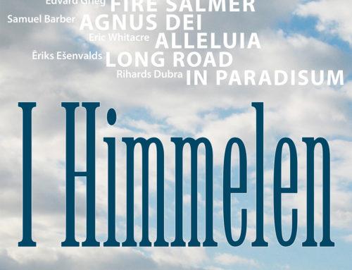 I Himmelen – Himmelske satser fra Grieg til Whitacre